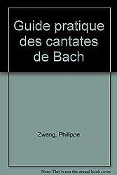 Guide pratique des cantates de Bach