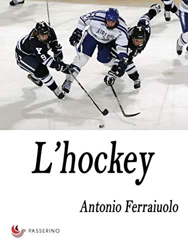 L'hockey (Italian Edition)