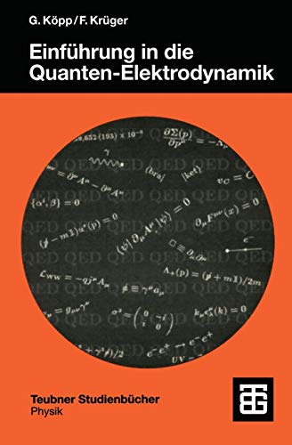 Einführung in die Quanten-Elektrodynamik (Teubner Studienbücher Physik) (German Edition)
