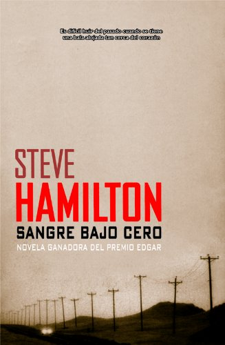 Sangre bajo cero (Calle negra nº 17) por Steve Hamilton