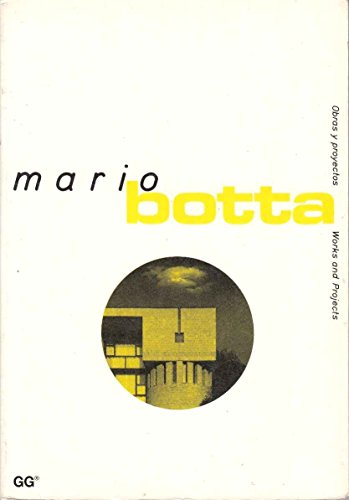 Mario botta (Works and Projects/Obras Y Proyectos)