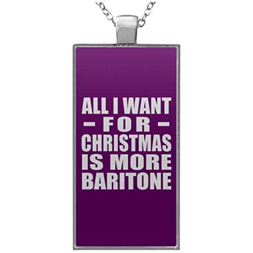 Designsify All I Want for Christmas is More Baritone - Rectangle Necklace Purple/One Size, Kette Silber Beschichtet Charme-Anhänger, Geschenk für Geburtstag, Weihnachten