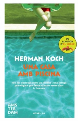 Una casa amb piscina (Amsterdam Book 83) (Catalan Edition)