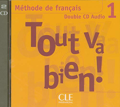 Tout va bien !: CD audio collectifs (2) 1: P. 1 (Methode de Francais)