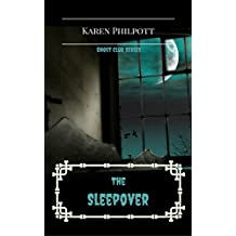 The Sleepover (Ghost Club Book 1) (English Edition)