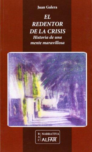 El redentor de la crisis (Biblioteca de autores contemporáneos, Band 46)