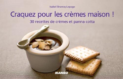 Lire en ligne Craquez pour les crèmes maison ! pdf ebook