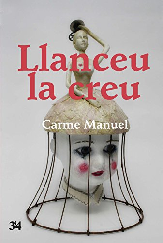 Llanceu la creu (Narratives Book 100) (Catalan Edition) por Carme Manuel