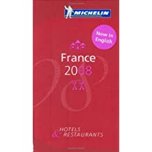 Michelin Red Guide 2008 France: Restaurants & Hotels