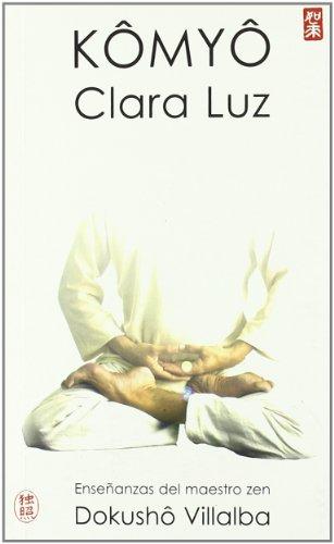 Kômyô. Clara Luz (De Corazón a Corazón)