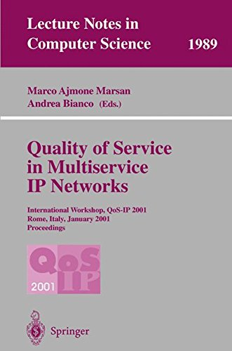 Quality of Service in Multiservice Ip Networks: International Workshop, Qos-Ip
