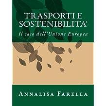 Trasporti e sostenibilita': Il caso dell'Unione Europea