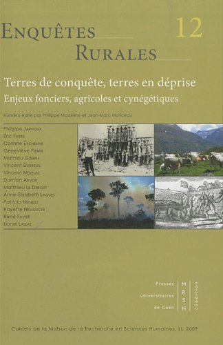 Enquêtes rurales, N° 12 : Terres de conquête, t...