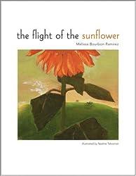 The Flight of the Sunflower by Melissa Bourbon Ramirez (2003-01-03)