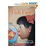 By Giff, Patricia Reilly [ Fish Face (Kids of the Polk Street School (Paperback) #02) ] [ FISH FACE (KIDS OF THE POLK STREET SCHOOL (PAPERBACK) #02) ] Sep - 1984 { Paperback }