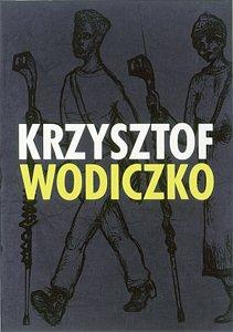 Krzysztof Wodiczko: Instruments, Projections
