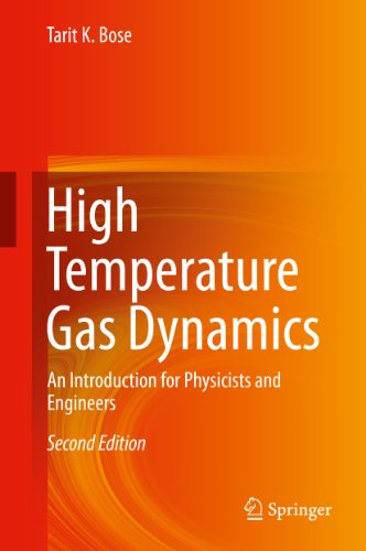 High Temperature Gas Dynamics: An Introduction For Physicists And Engineers por Tarit K. Bose