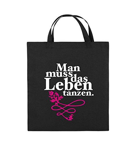 Comedy Bags - Man muss das Leben tanzen. - Jutebeutel - kurze Henkel - 38x42cm - Farbe: Schwarz / Weiss-Neongrün Schwarz / Weiss-Pink