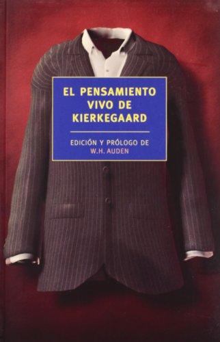 El Pensamiento vivo de Kierkegaard (NEW YORK REVIEW OF BOOKS)