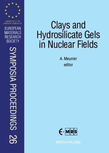 Clays and Hydrosilicate Gels in Nuclear Fields
