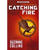 Catching Fire (Hunger Games (Quality) #02) - Large Print [ CATCHING FIRE (HUNGER GAMES (QUALITY) #02) - LARGE PRINT ] by Collins, Suzanne (Author ) on Apr-20-2012 Paperback