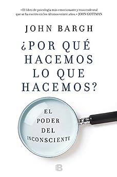 Bittorrent Descargar Español ¿Por qué hacemos lo que hacemos?: El poder del inconsciente PDF Español