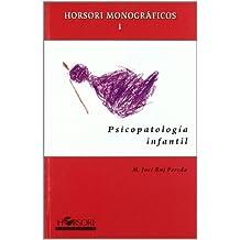 Psicopatología infantil (Horsori monográficos) - 9788496108448