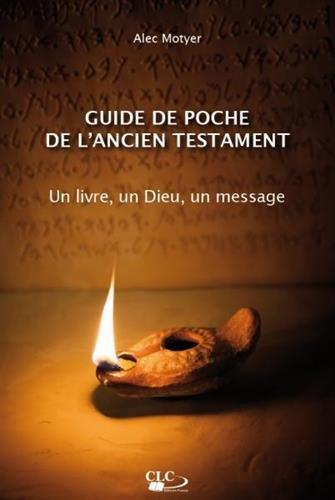 guide-de-poche-de-lancien-testament-un-livre-un-dieu-un-message