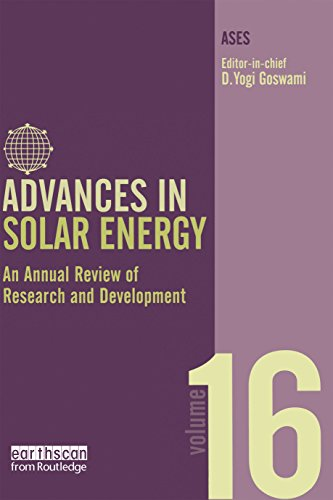 Advances in Solar Energy: Volume 16: An Annual Review of Research and Development in Renewable Energy Technologies (Advances in Solar Energy Series) (English Edition) -
