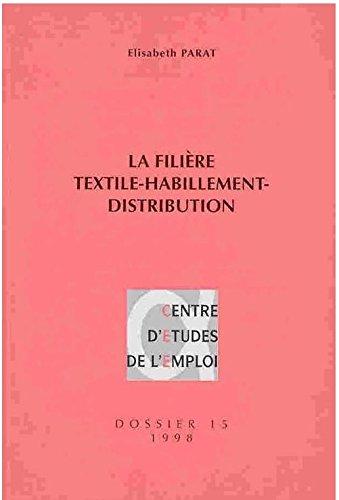 La filière textile-habillement-distribution : Entre production industrielle et gestion de flux