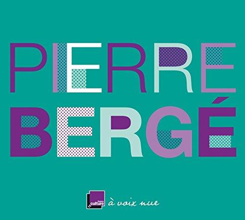 Pierre Berg, un temps pour tout (2 CD)