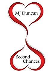 Second Chances by MJ Duncan (2013-07-05)