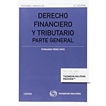 Derecho Financiero Y Tributario (Tratados y Manuales de Derecho)