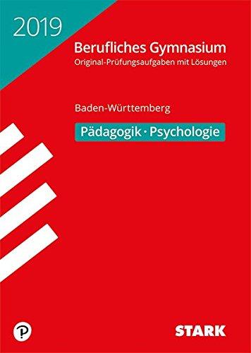 Abiturprüfung Berufliches Gymnasium - Pädagogik/Psychologie - BaWü