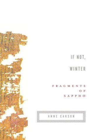 If Not, Winter: Fragments of Sappho by Sappho (2003) Paperback