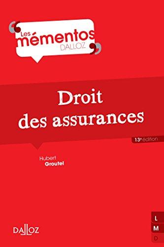 Droit des assurances - 13e éd.