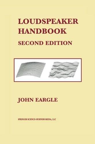 Loudspeaker Handbook: Second Edition by John Eargle (2013-10-04)