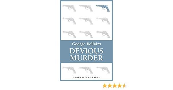 Devious murder ebook george bellairs amazon kindle store fandeluxe Document