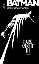Batman - Dark Knight III, Intégrale : de Andy Kubert