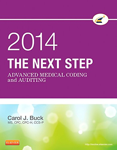 The Next Step: Advanced Medical Coding and Auditing, 2014 Edition - E-Book (English Edition)