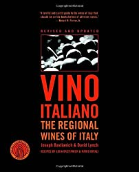Vino Italiano: The Regional Wines of Italy by Joseph Bastianich (2005-08-02)