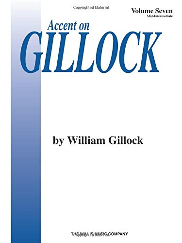 Accent on Gillock Volume 7: Mid-Intermediate Level