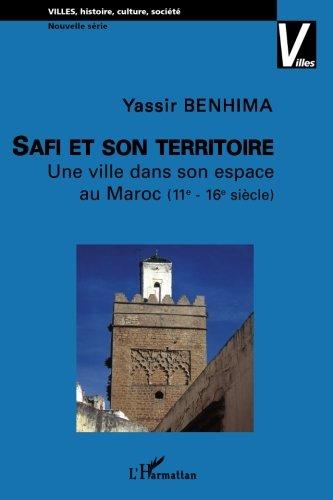 safi-et-son-territoire-une-ville-dans-son-espace-au-maroc-11e-16e-sicle
