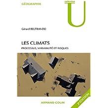 Les climats : Processus, variabilité et risques (Collection U)