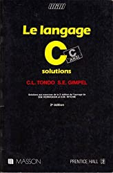 Le Langage C : C ANSI, solutions