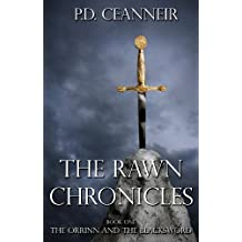 The Rawn Chronicles Book One: The Orrinn and the Blacksword: Unabridged (The Rawn Chronicles Series 1)