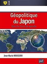 Géopolitique du Japon de Jean-Marie Bouissou