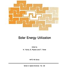 Solar Energy Utilization: Fundamentals and Applications