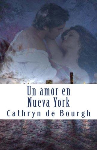 Un amor en Nueva York: Romance Erótico contemporáneo