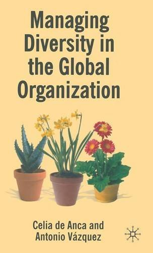 Managing Diversity in the Global Organization: Creating New Business Values